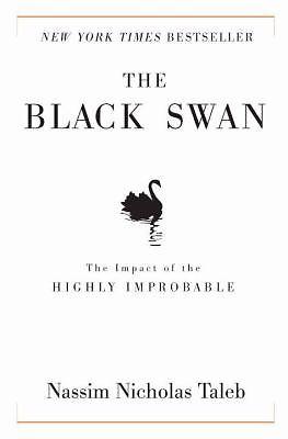 The Black Swan -  Nicholas Nassim Taleb