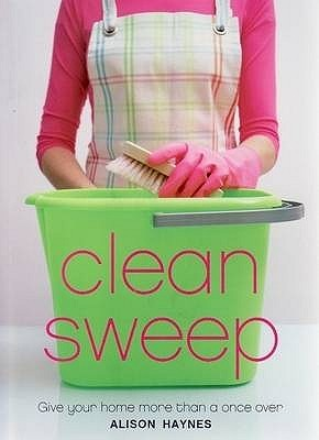 Clean Sweep by Alison Haynes